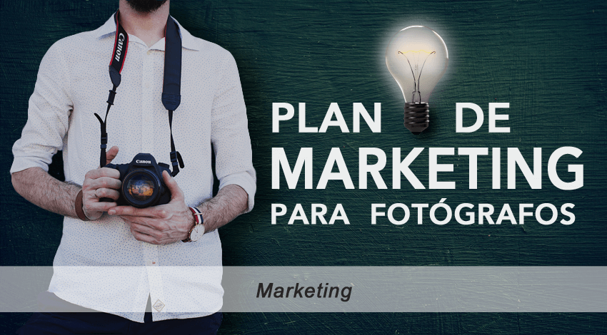 plan de marketing para fotografos