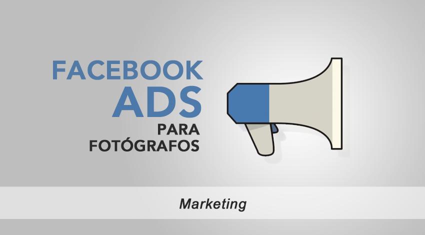 Facebook Ads para fotógrafos